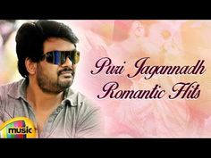 Puri Jagannadh Romantic Hit Songs, Puri Jagannadh Back To Back Video Songs from Latest Telugu Movie Songs on Mango Music, Back To Back Video Songs from Puri ...