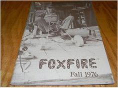 Foxfire, Fall 1976 journal. Volume 10, Number 3. Various authors, some even share home remedies. http://www.amazon.com/dp/B000HUHI7G/ref=cm_sw_r_pi_dp_H8pfub0AR0ZK0