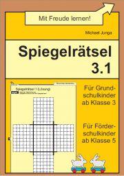 Spiegelrätsel 3.1 | Wahrnehmung | Nach Thema | Unterrichtsmaterialien, Arbeitsblätter & Übungsblätter | Mein-Unterrichtsmaterial.de