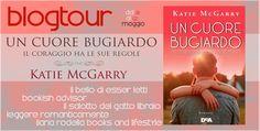 Leggere Romanticamente e Fantasy: BlogTour: Un Cuore Bugiardo di Katie McGarry - Ide...