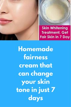 Homemade fairness cream that can change your skin tone in just 7 days For this you will need In a bowl take 1 tsp besan Now add 1 tsp curd Add few drops of lemon Now add required amount of rose water to get paste Apply this paste on clean face and neck and let it dry completely Wash it off with normal water Pat dry, apply moisturizer …