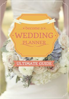 How To Become a Wedding Planner, Tips for Becoming a Wedding Planner &…