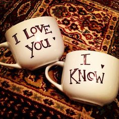 """Princess Leia, """"I love you"""" - Hans Solo, """"I know"""". Dollarama mugs + sharpie + bake at 425 for 30 minutes from cold. Only 2$ compared to $30+ on etsy, budget friendly consumer love. DIY / MYO personalized mugs."""