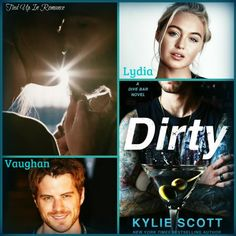 Dirty (Dive Bar, by Kylie Scott ~ Lydia & Vaughan Kylie Scott, Dive Bar, The Way I Feel, Romance Novels, Book Collection, I Smile, Book 1, Book Worms, Character Inspiration