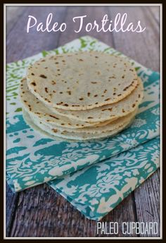 Paleo Tortilla Recipe - Easy and tastes like real flour tortillas!  PaleoCupboard.com