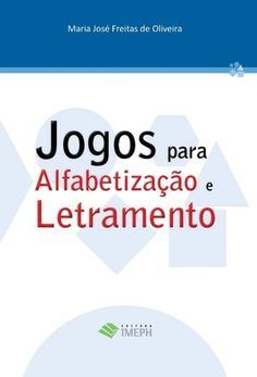 Title: Jogo para Alfabetização e Letramento, Author: IMEPH Editora, Length: 9 pages, Published: Positive Behavior Support, Learn Brazilian Portuguese, Portuguese Lessons, Fairy Tales For Kids, English Study, Educational Games, Teaching Kids, Homeschool, Classroom