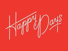 typography visualgraphc: Happy Days by Lauren Griffin Typography Letters, Typography Logo, Graphic Design Typography, Lettering Design, Logos, Branding Design, Logo Design, Typographie Fonts, Typographie Inspiration