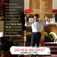 What does it mean to believe?? #DoYouBelieve Check out similar faith and family movies with #pureflix