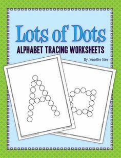 Lots of Dots: Alphabet Tracing Sheets