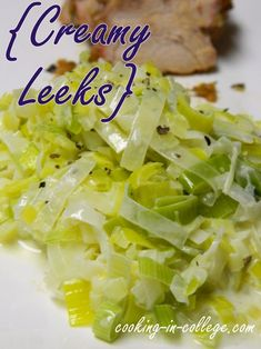 Paris Inspired Creamy Leeks - Cooking in College