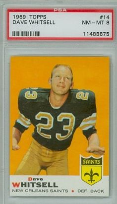 1969 Topps Football 14 Dave Whitsell Saints PSA 8 Near-Mint to Mint by Topps. $10.50. This vintage card featuring Dave Whitsell is # 14 from the 1969 Topps Football set