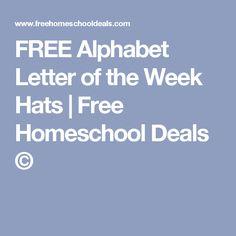 FREE Alphabet Letter of the Week Hats | Free Homeschool Deals ©
