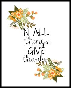 Thanksgiving Fall Printable, wall art print, autumn decor poster, in all things give thanks-INSTANT DOWNLOAD