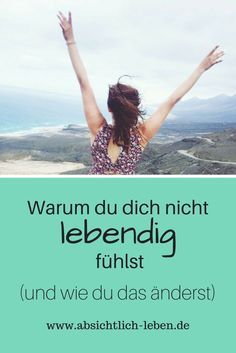 Why you do not feel alive and how you change that - absichtlich-leben.de Source by uteczerwinski Psychology Facts, Colleges For Psychology, Psychology Courses, Positive Inspiration, Fitness Inspiration, Tips To Be Happy, Mental Training, Visualisation, Power Of Positivity