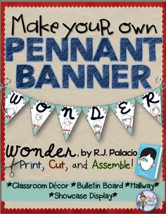 Wonder, by R.J. Palacio: Make Your Own Pennant Banner ($)