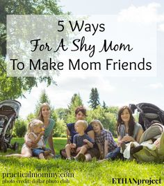 5 Ways For A Shy Mom