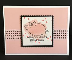 """Hogs and kisses"" This Little Piggy Stamp Set from Stampin' Up!"