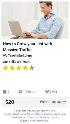 How to Grow your List with Massive Traffic | Seeder offers perhaps the most dense collection of high quality online courses on the Internet. Over 13,800 courses, monthly discounts up to 92% off, and every course comes with a 30-day money back guarantee.