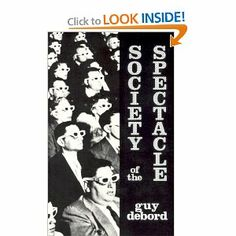 The Society of the Spectacle, Guy Debord