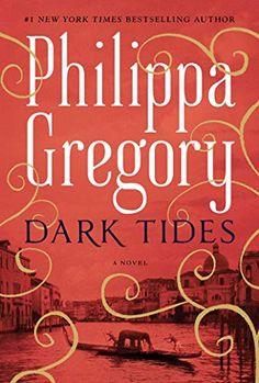 Dark Tides: A Novel (2) (The Fairmile Series) by Philippa Gregory Philippa Gregory, Book Club Books, New Books, Good Books, Books To Read, Book Nerd, Book Lists, Date, Dark Tide