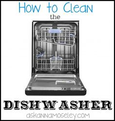 The easiest way to clean the dishwasher - Ask Anna