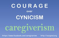 #caregiverism  http://ourgood.org