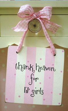 Doorknob Hanger - Thank Heaven for Lil Girls