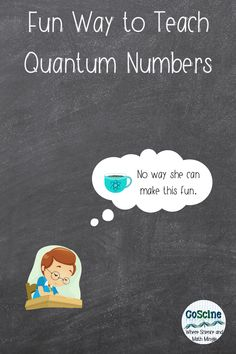 Do you need a fun (and last minute) no prep way to teach the dreaded quantum numbers? No worries. Just grab a coffee mug and your high or middle school students and try this interactive and engagine quantum numbers lesson. #chemistry #QuantumNumbers Chemistry Classroom, High School Chemistry, Teaching Chemistry, Chemical Equation, Good Notes, Teaching Strategies, Middle School, Numbers