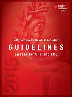 2015 AHA Guidelines update for CPR and ECC-30 compressions straight-no rescue breaths OR until EMS arrives