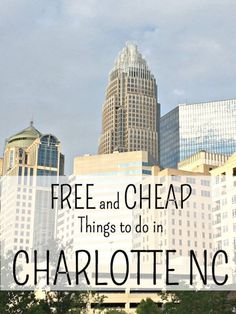FREE and Cheap things to do in Charlotte NC