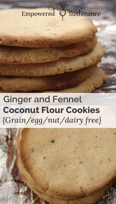 Coconut Flour Cookies with Ginger and Fennel (Egg Free) #Paleo