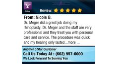 Dr. Meger did a great job doing my rhinoplasty, Dr. Meger and the staff are very... #testimonials