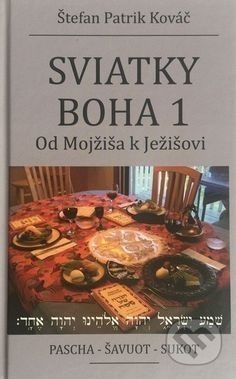 Sviatky Boha 1 - Štefan Patrik Kováč