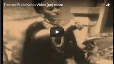 The real Frida Kahlo Video