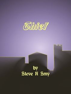 Thief by Steve Smy - check it out