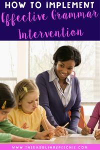 Resources on how to implement effective grammar intervention