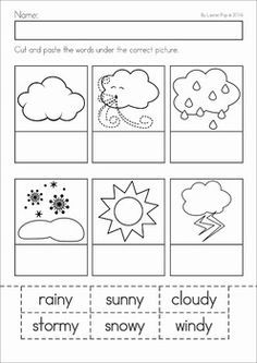 Weather unit for Preschool and Kindergarten. A page from the unit: Label the weather cut and paste activity Make your world more colorful with free printable coloring pages from italks. Our free coloring pages for adults and kids. Weather Worksheets, Science Worksheets, Science Lessons, Science For Kids, Earth Science, Tracing Worksheets, Preschool Learning, Kindergarten Worksheets, Kindergarten Activities