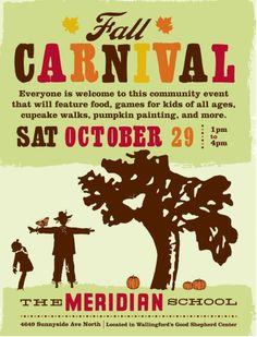 Really great example of a fall carnival flyer: Meridian School Fall Carnival