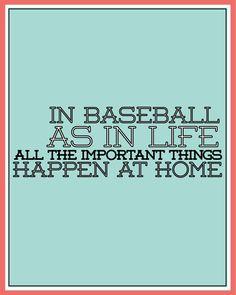Baseball quote www.thirtyhandmadedays.com