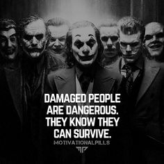 Survival of the fittest Be careful out there… Swag Quotes, Wise Quotes, Motivational Quotes, Inspirational Quotes, Qoutes, Quotes Deep Feelings, Attitude Quotes, Mood Quotes, Best Joker Quotes