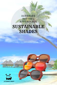 Look fab at the beach this summer with our Tahiti Collection! Sustainable fashion that's affordable! Tahiti, Sustainable Fashion, Sustainability, Shades, Sunglasses, Beach, Nature, Summer, Handmade
