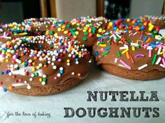 Mmm Nutella Doughnuts! from For the Love of Baking