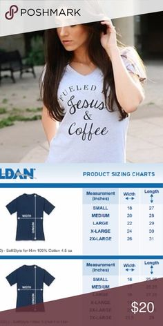 Fueled By Jesus & Coffee V-Neck T-Shirt Adult Sizes: S / M / L / XL  Ladies Tees  Ladies Tees are a contoured Junior Fit with cap style sleeves.  The Ladies style fits close to your body.  If you would like a less fitted appearance I would suggest ordering one size up.  Made To Order T-Shirt Addicts Tops Tees - Short Sleeve