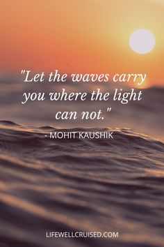 Inspring quotes about the ocean and sea. The ocean encourages us with thoughts of hope, resilience, love and strengh to persevere even in the face of storms. For all sea and beach lovers