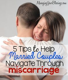 5 Tips to Help Married Couples Navigate Through Miscarriage :: Carlie shares her heart giving us 5 tips to help married couples navigate through miscarriage. :: ManagingYourBlessings.com