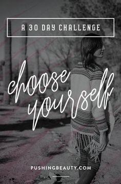 choose yourself, love yourself
