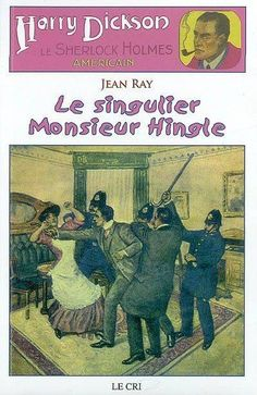 Harry Dickson, Le singulier Mr Hingle, roman, 7