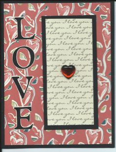 """Pretty papers """"I love you"""" Letters from Cricut Plantin Schoolbook. Heart embellishment."""