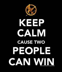 Keep calm and #hunger #games