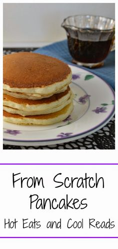 This recipe is just as easy to prepare as the boxed stuff and even better... you know what ingredients are in it! Better for you and cheaper too! From Scratch Pancakes from Hot Eats and Cool Reads!